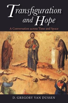 Transfiguration and Hope