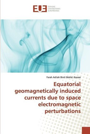 Equatorial geomagnetically induced currents due to space electromagnetic perturbations