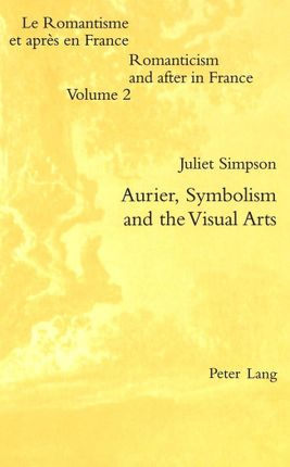 Aurier, Symbolism and the Visual Arts