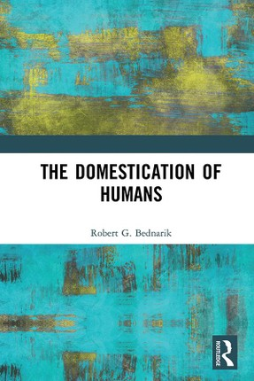 The Domestication of Humans