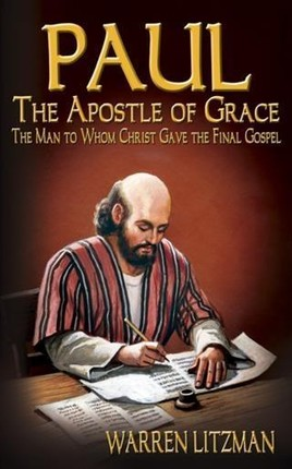 Paul, The Apostle of Grace