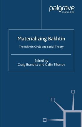 Materializing Bakhtin