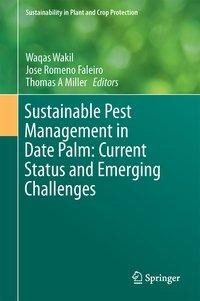 Sustainable Pest Management in Date Palm: Current Status and Emerging Challenges