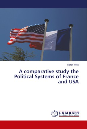 A comparative study the Political Systems of France and USA