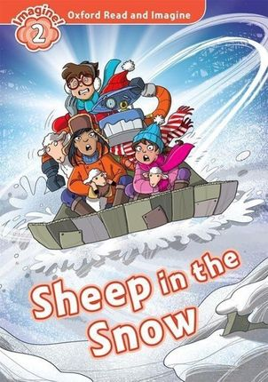 Oxford Read and Imagine: Level 2. Sheep in the Snow
