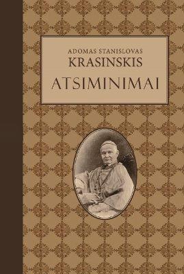 Adomas Stanislovas Krasinskis. Atsiminimai