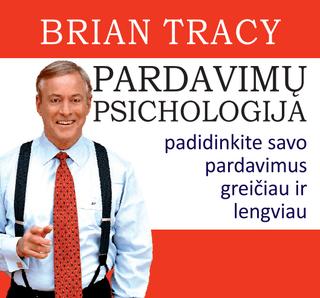 Pardavimų psichologija. Padidinkite savo pardavimus greičiau ir lengviau. Audio knyga