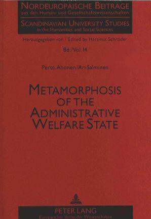 Metamorphosis of the Administrative Welfare State
