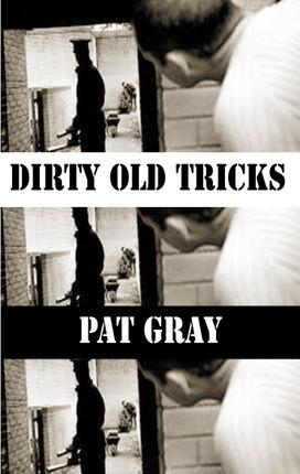 Dirty Old Tricks