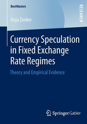 Currency Speculation in Fixed Exchange Rate Regimes