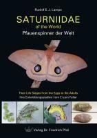 Saturniidae of the World – Pfauenspinner der Welt