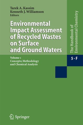 Environmental Impact Assessment of Recycled Hazardous Waste Materials on Surface and Ground Waters