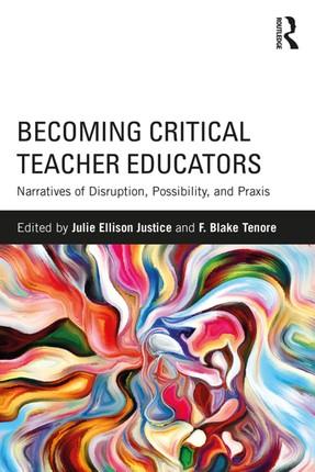 Becoming Critical Teacher Educators