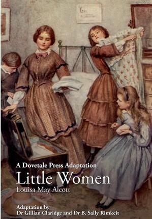 A Dovetale Press Adaptation of Little Women by Louisa May Alcott