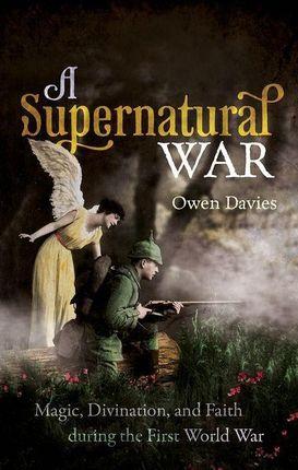A Supernatural War