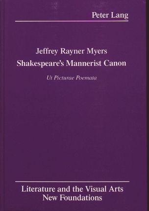 Shakespeare's Mannerist Canon