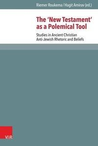 The 'New Testament' as a Polemical Tool
