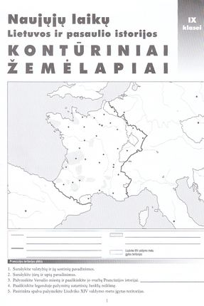 Naujųjų laikų Lietuvos ir pasaulio istorijos Kontūriniai žemėlapiai IX klasei