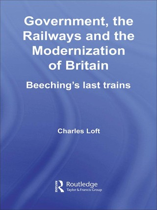 Government, the Railways and the Modernization of Britain