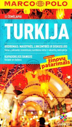 Turkija. Keliaukite su žinovų patarimais