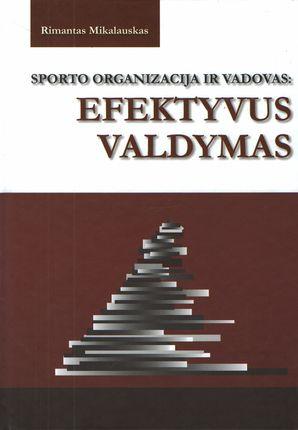 Sporto organizacija ir vadovas: efektyvus valdymas