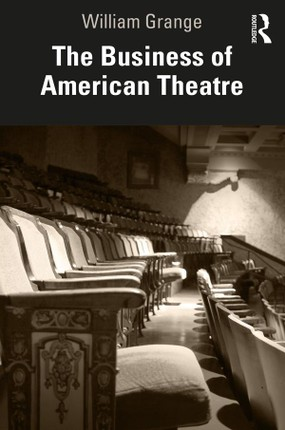 The Business of American Theatre