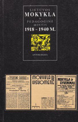 Lietuvos mokykla ir pedagoginė mintis 1918-1940 m: antologija III tomas