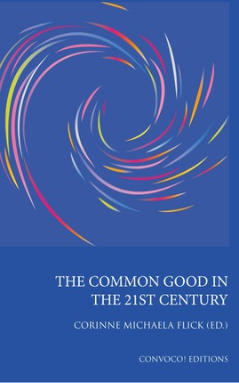 The Common Good in the 21st Century