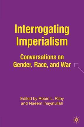 Interrogating Imperialism