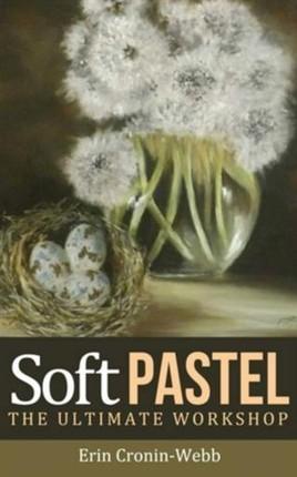 Soft Pastel - The Ultimate Workshop