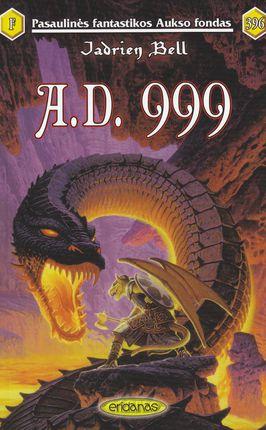 A. D. 999
