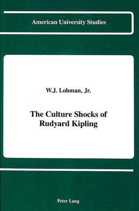 The Culture Shocks of Rudyard Kipling