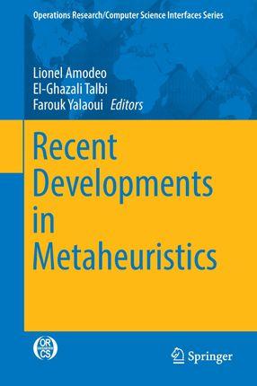 Recent Developments in Metaheuristics