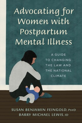 Advocating for Women with Postpartum Mental Illness