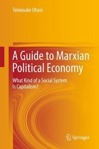 A Guide to Marxian Political Economy