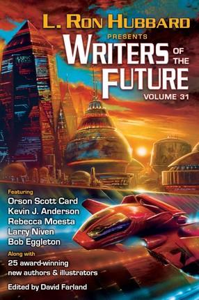L. Ron Hubbard Presents Writers of the Future Volume 31