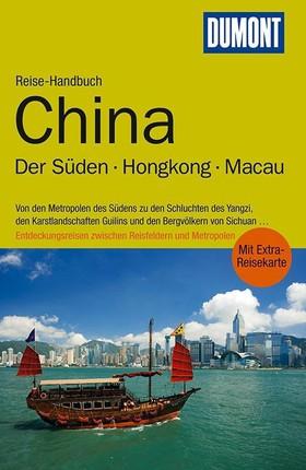 DuMont Reise-Handbuch Reiseführer China Der Süden / Hongkong / Macau