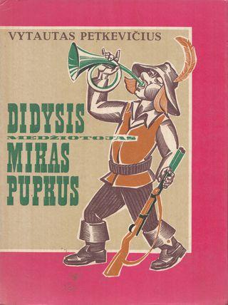 Didysis medžiotojas Mikas Pupkus