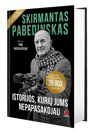 ISTORIJOS, KURIŲ JUMS NEPAPASAKOJAU: legendinis žurnalistas Skirmantas Pabedinskas atskleis tai, kas netilpo į daugiau nei 26 000 reportažų, padarytų per 50 metų karjerą LRT