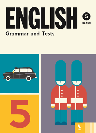 English grammar and tests: 5 klasė