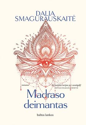 MADRASO DEIMANTAS: neišsenkantys nuotykiai, drąsi meilė, įvairių pasaulio kraštų skoniai, spalvos bei istorijos