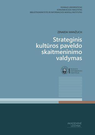 Strateginis kultūros paveldo skaitmeninimo valdymas