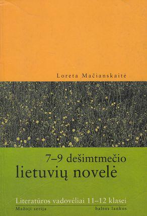 7-9 dešimtmečio lietuvių novelė