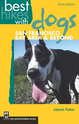 Best Hikes with Dogs San Francisco Bay Area and Beyond