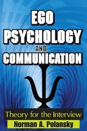 Ego Psychology and Communication