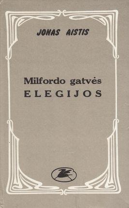 Milfordo gatvės elegijos