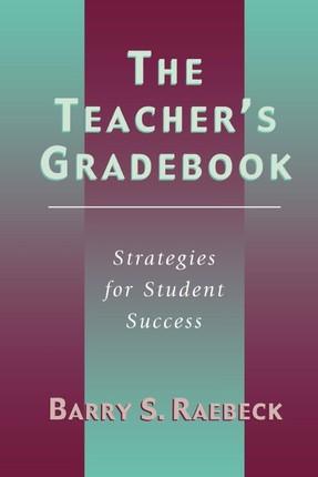 The Teacher's Gradebook