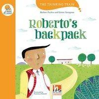 Roberto's backpack, mit Online-Code. Level c (ab dem 4. Lernjahr)