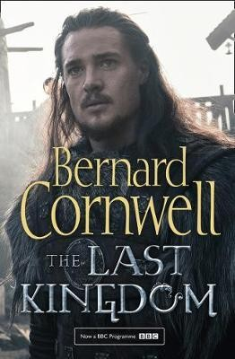 The Last Kingdom. TV Tie-In