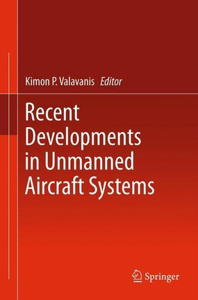 Recent Developments in Unmanned Aircraft Systems